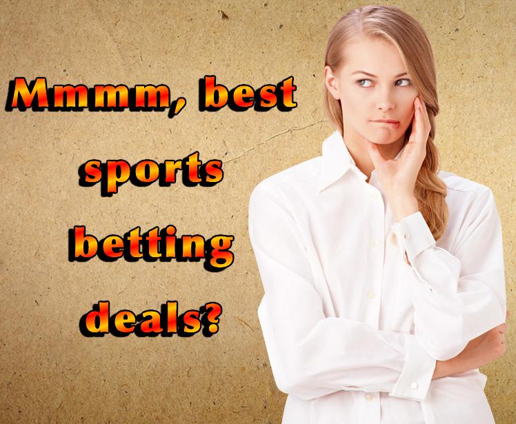 best sports betting deals