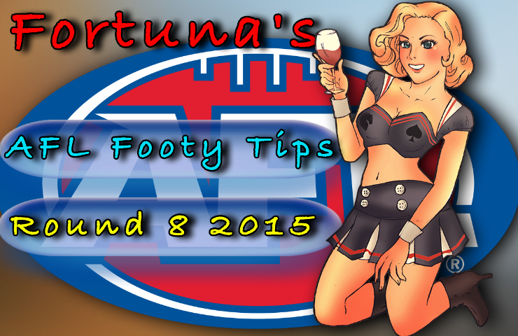 Fortuna Round 8 Footy tips