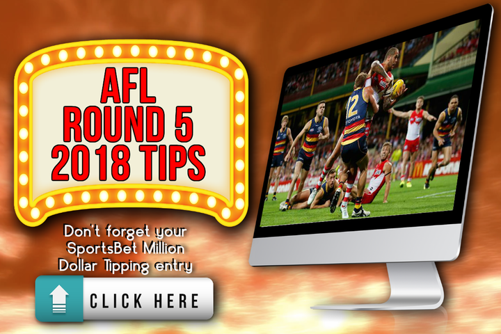 AFL Round 5 2018 Tips