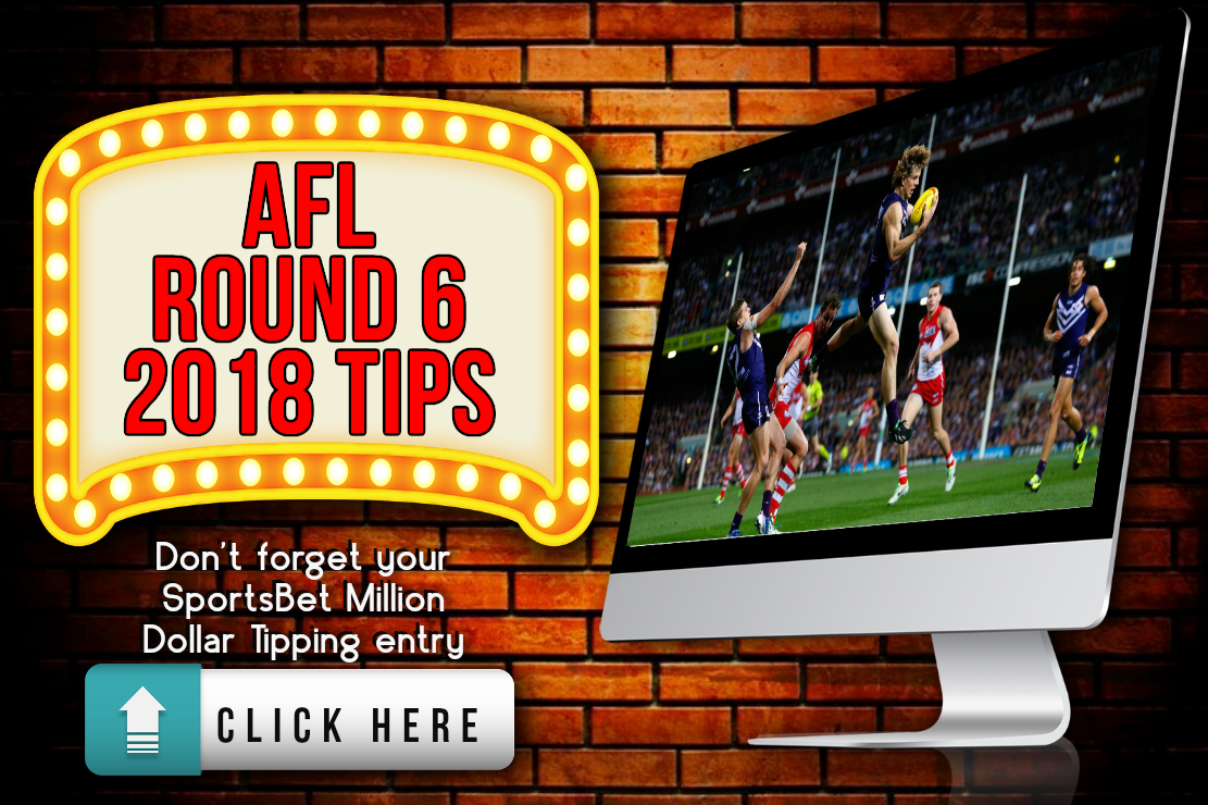 Home Lottery Adelaide >> AFL Round 6 2018 Tips best AFL betting odds Million Dollar Tips