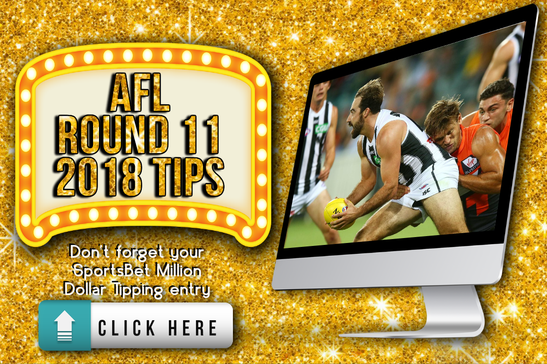 AFL Round 11 2018 Tips