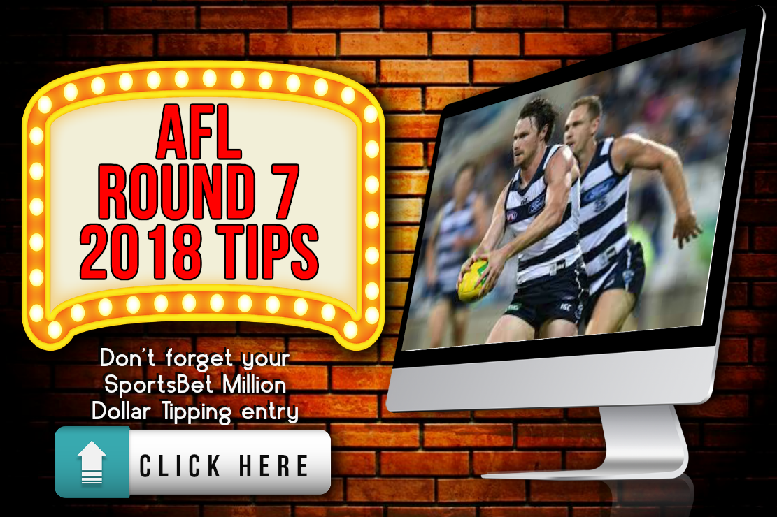 AFL round 7 2018 tips