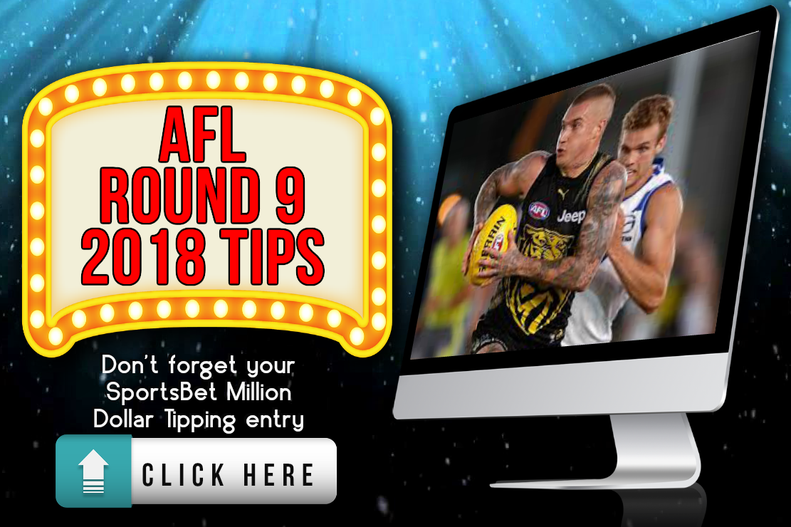AFL Round 9 2018 Tips