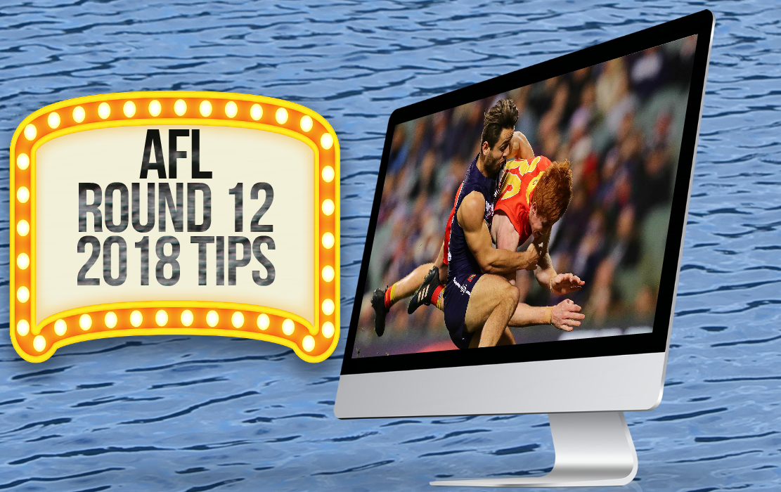 AFL Round 12 2018 Tips