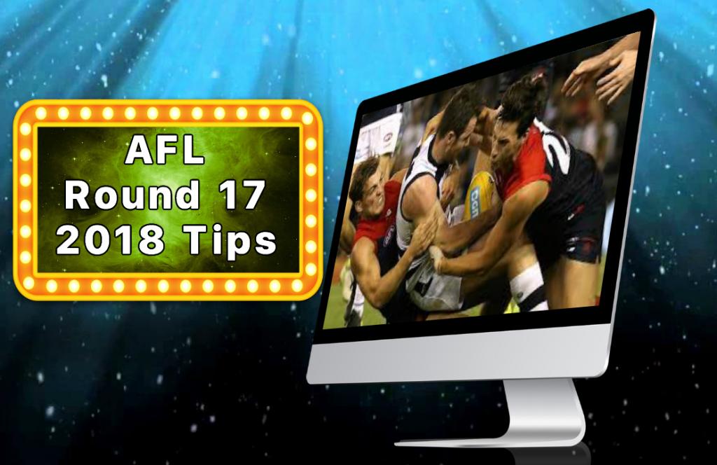 AFL Round 17 2018 Tips