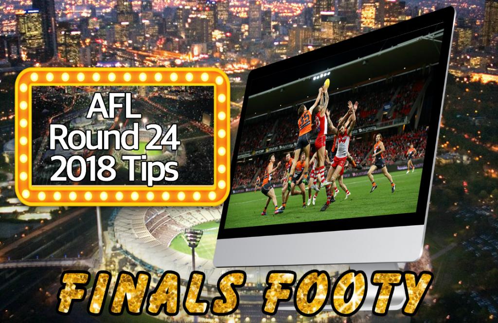 AFL Round 24 2018 Tips